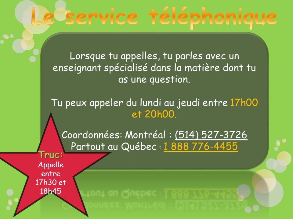 Le service téléphonique