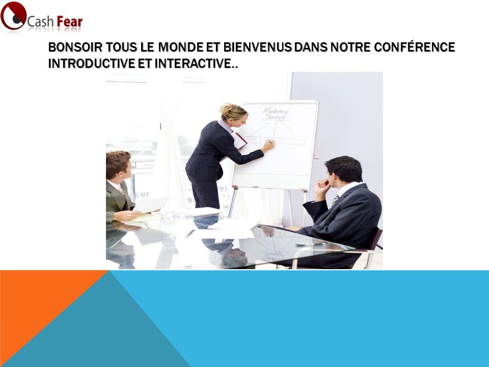 Bonsoir tous le monde et Bienvenus dans notre conférence introductive et interactive..