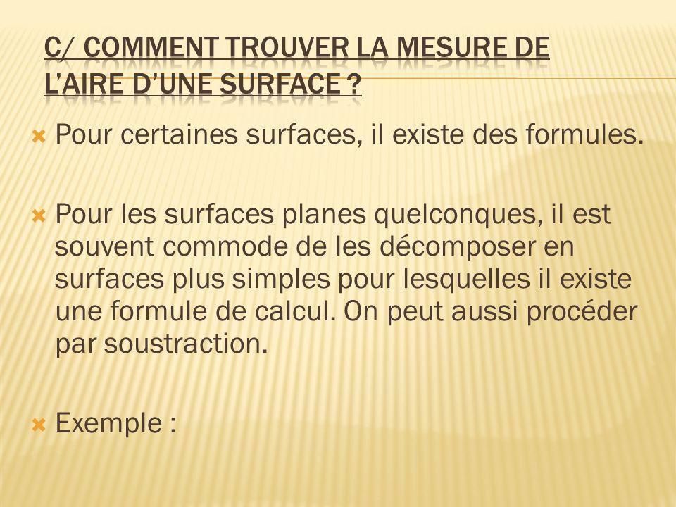 c/ Comment trouver la mesure de l'aire d'une surface