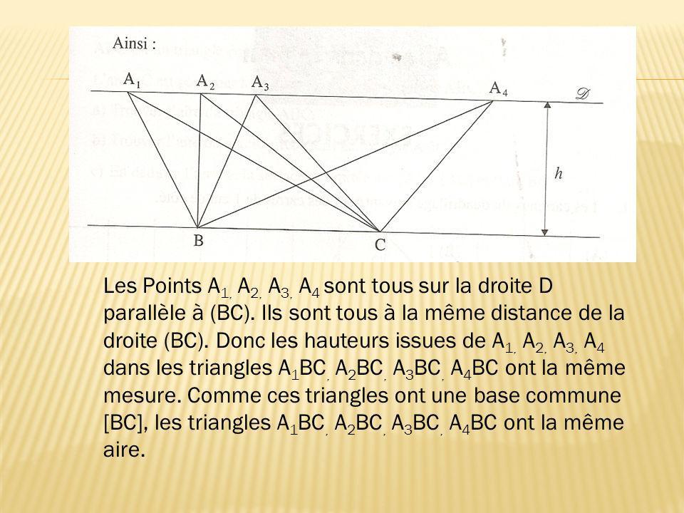 Les Points A1, A2, A3, A4 sont tous sur la droite D parallèle à (BC)