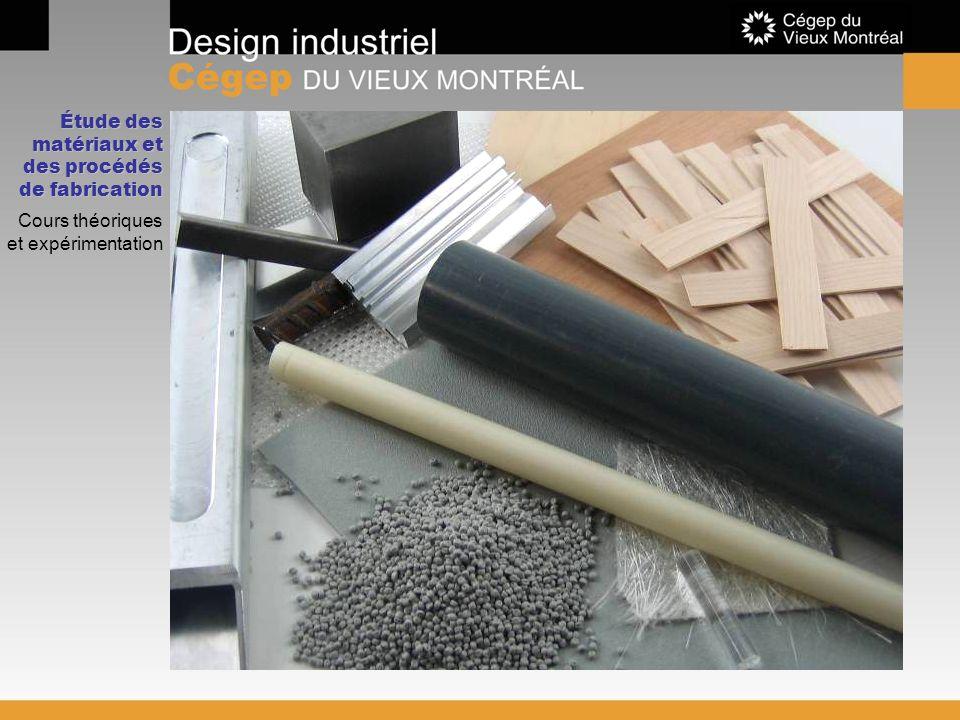 Étude des matériaux et des procédés de fabrication