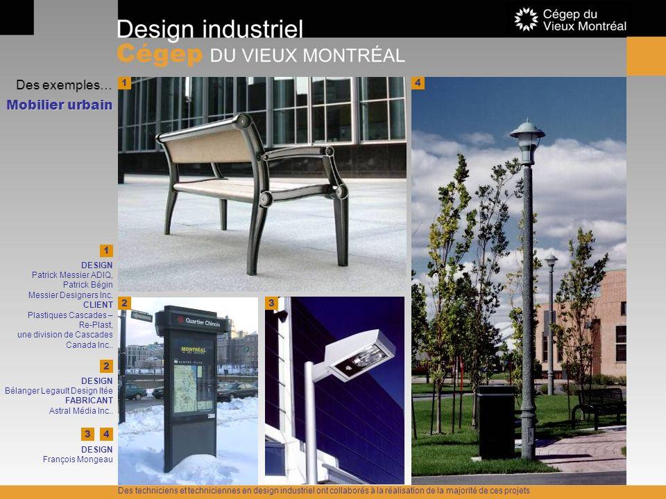 Des exemples… Mobilier urbain 1 4 1 2 3 2 3 4 DESIGN