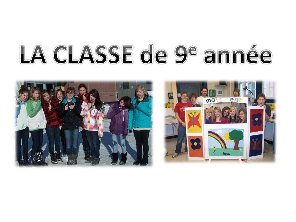 LA CLASSE de 9e année