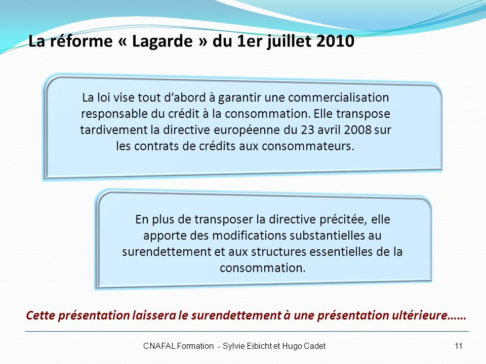 La réforme « Lagarde » du 1er juillet 2010
