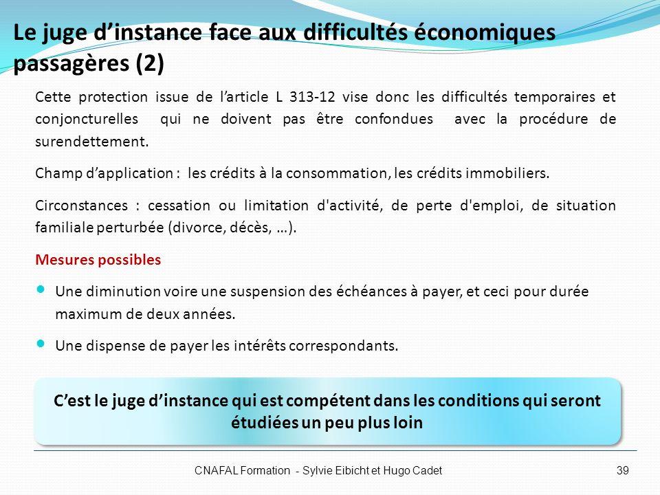 Le juge d'instance face aux difficultés économiques passagères (2)