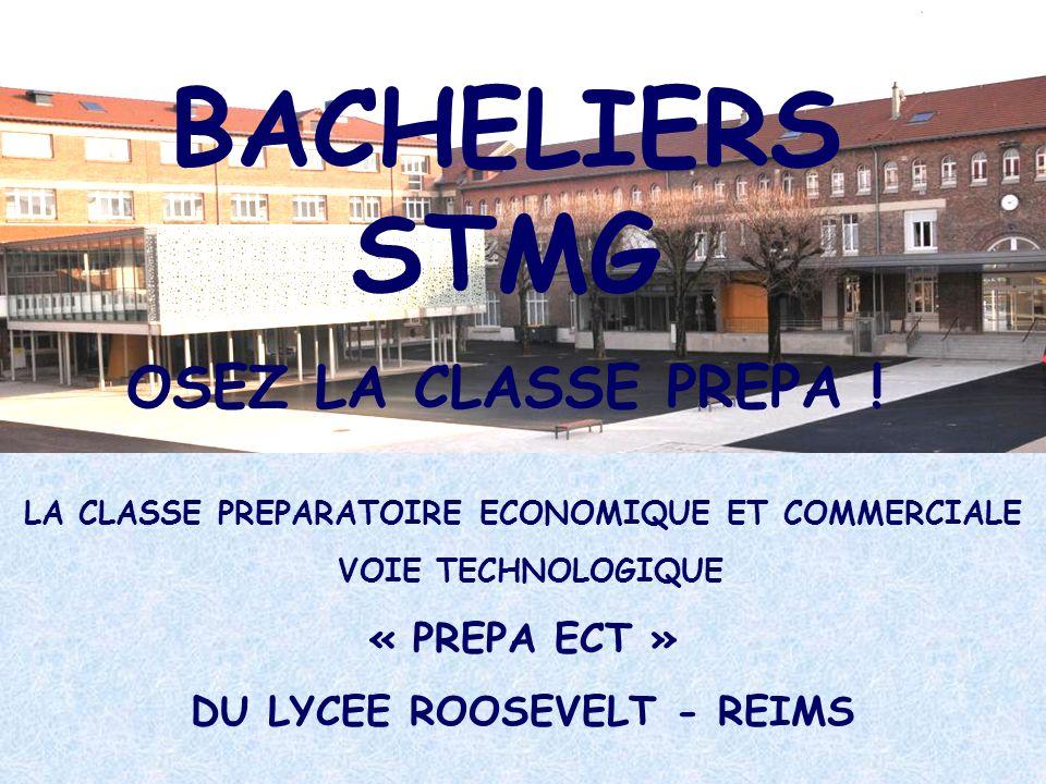 BACHELIERS STMG OSEZ LA CLASSE PREPA ! « PREPA ECT »