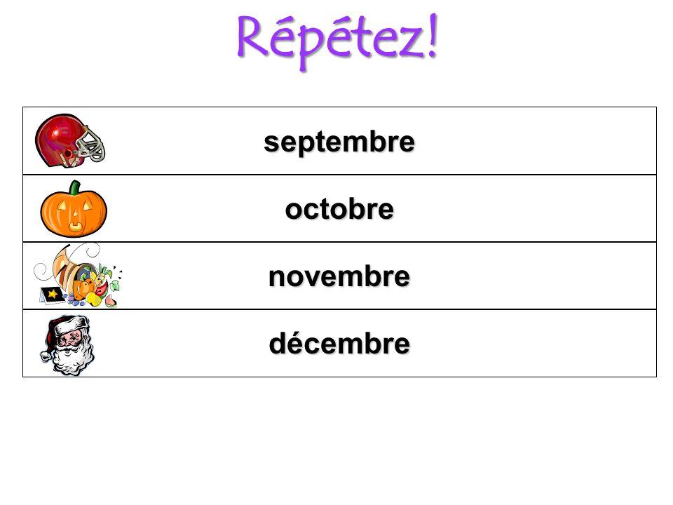 Répétez! septembre octobre novembre décembre