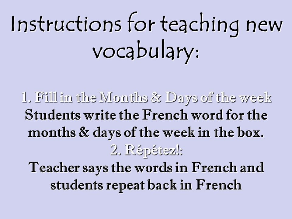 Instructions for teaching new vocabulary: 1
