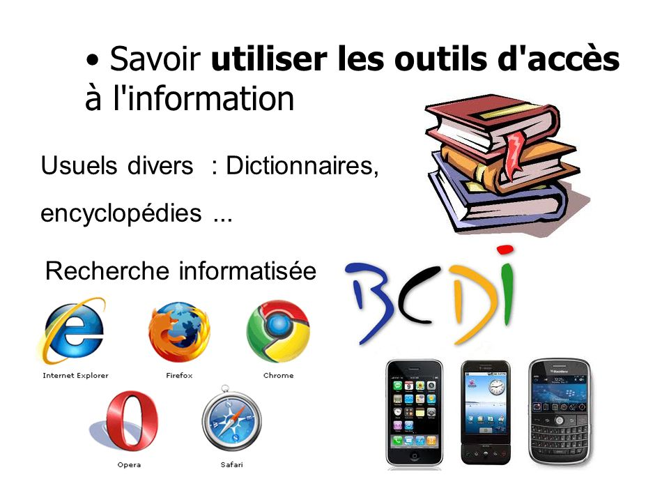 Savoir utiliser les outils d accès à l information