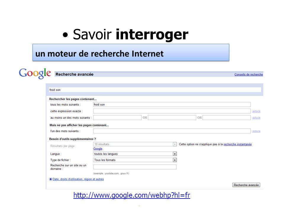Savoir interroger un moteur de recherche Internet