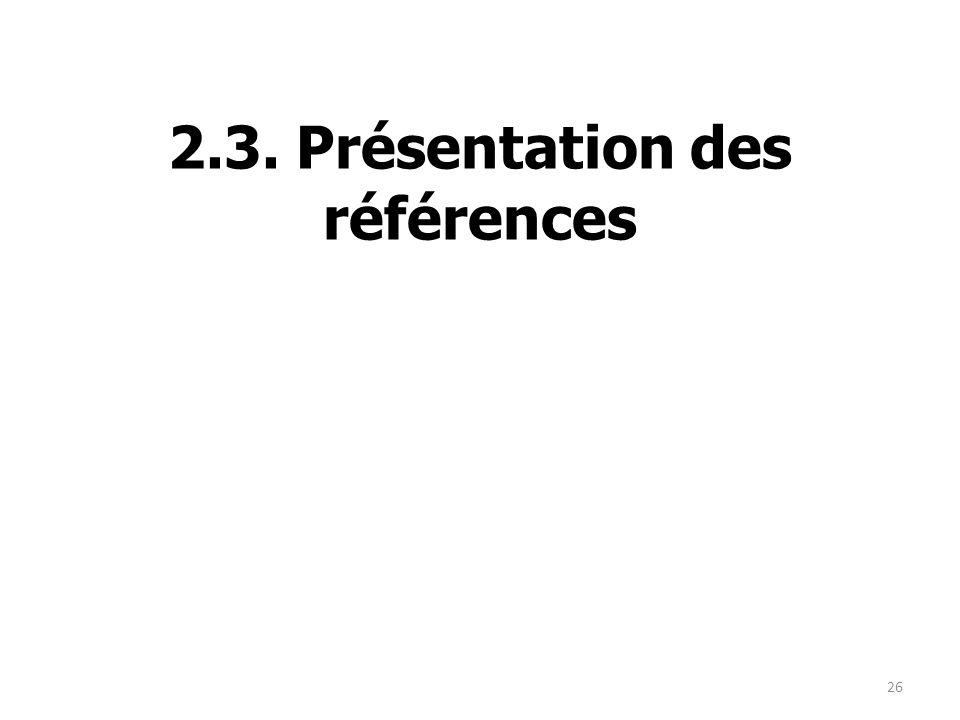 2.3. Présentation des références