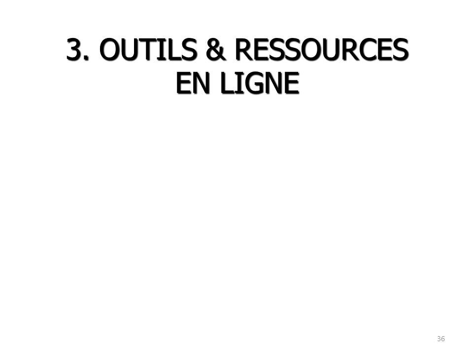 3. OUTILS & RESSOURCES EN LIGNE