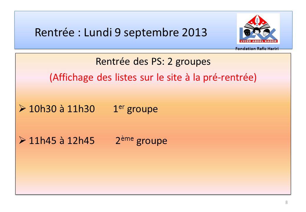 Rentrée : Lundi 9 septembre 2013