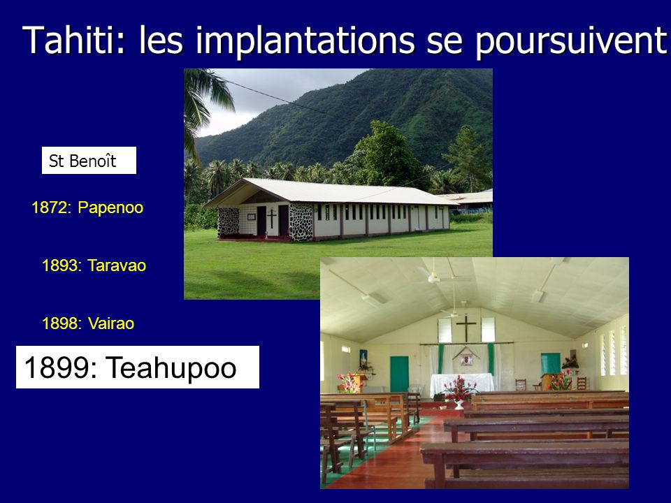 Tahiti: les implantations se poursuivent