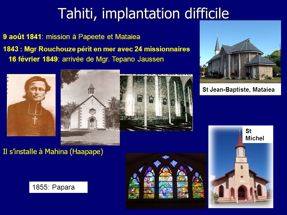 Tahiti, implantation difficile