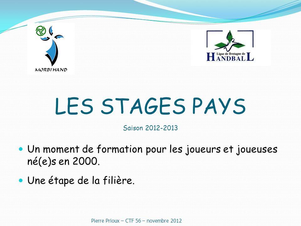 LES STAGES PAYS Saison 2012-2013