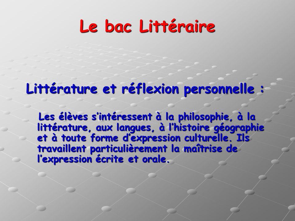 Le bac Littéraire Littérature et réflexion personnelle :
