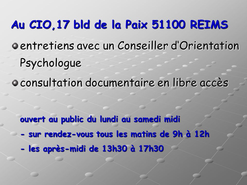 Au CIO,17 bld de la Paix 51100 REIMS
