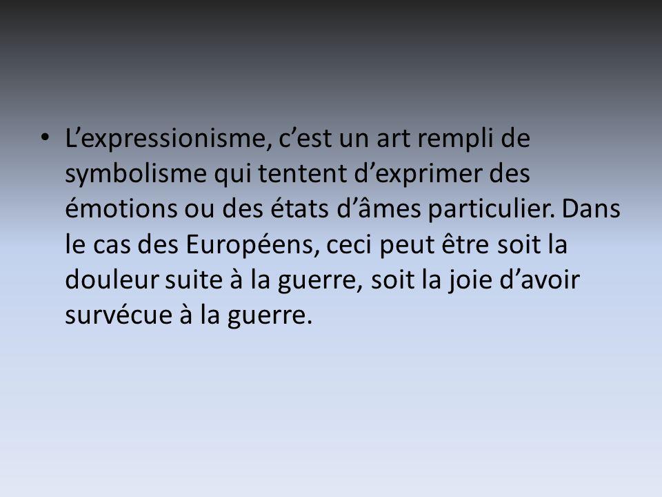 L'expressionisme, c'est un art rempli de symbolisme qui tentent d'exprimer des émotions ou des états d'âmes particulier.