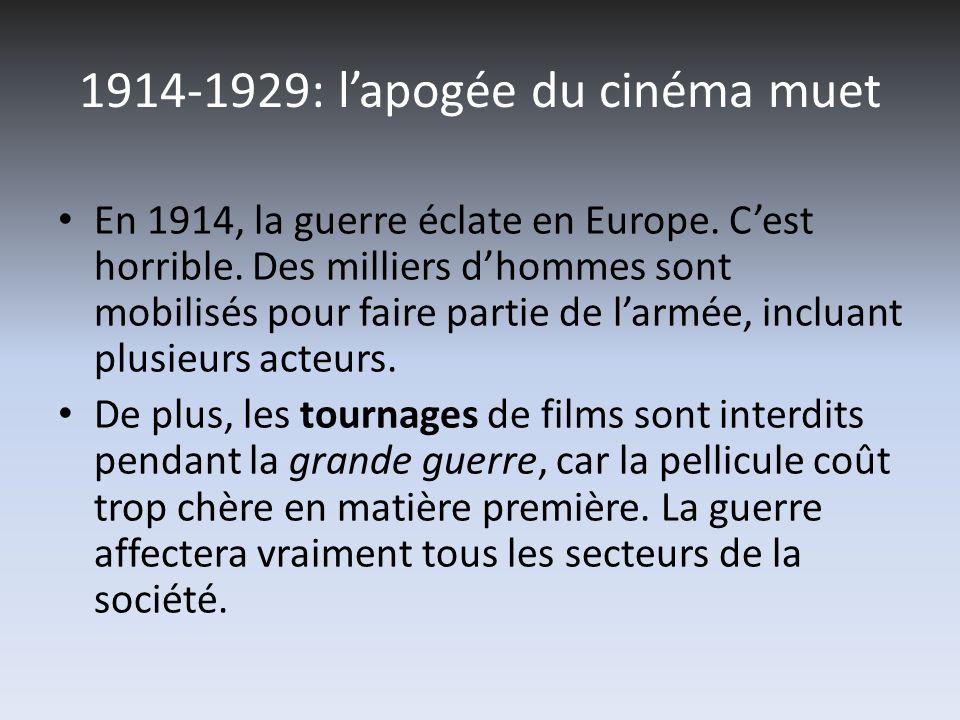 1914-1929: l'apogée du cinéma muet