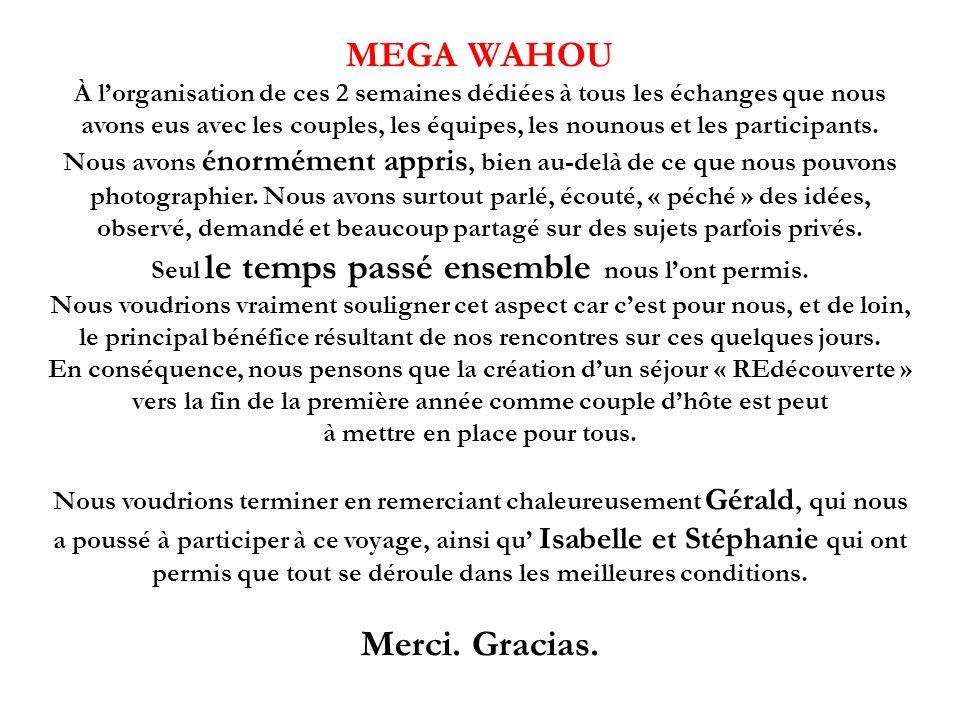 MEGA WAHOU Merci. Gracias.