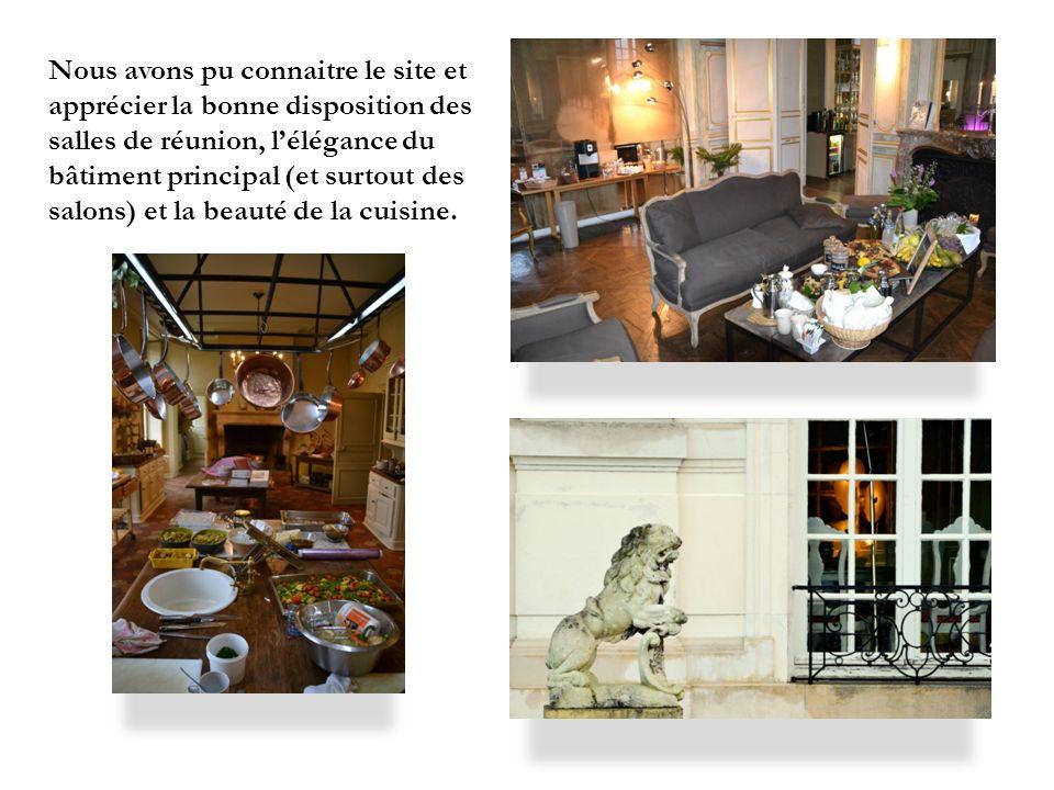 Nous avons pu connaitre le site et apprécier la bonne disposition des salles de réunion, l'élégance du bâtiment principal (et surtout des salons) et la beauté de la cuisine.
