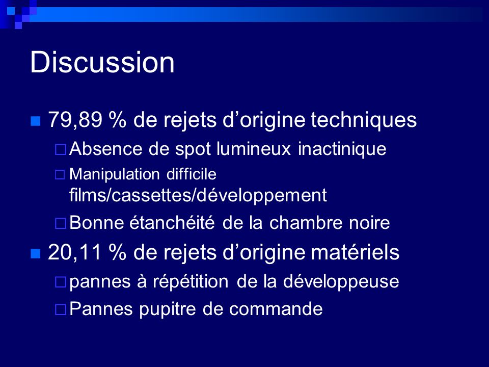 Discussion 79,89 % de rejets d'origine techniques