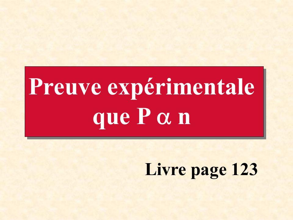 Preuve expérimentale que P  n