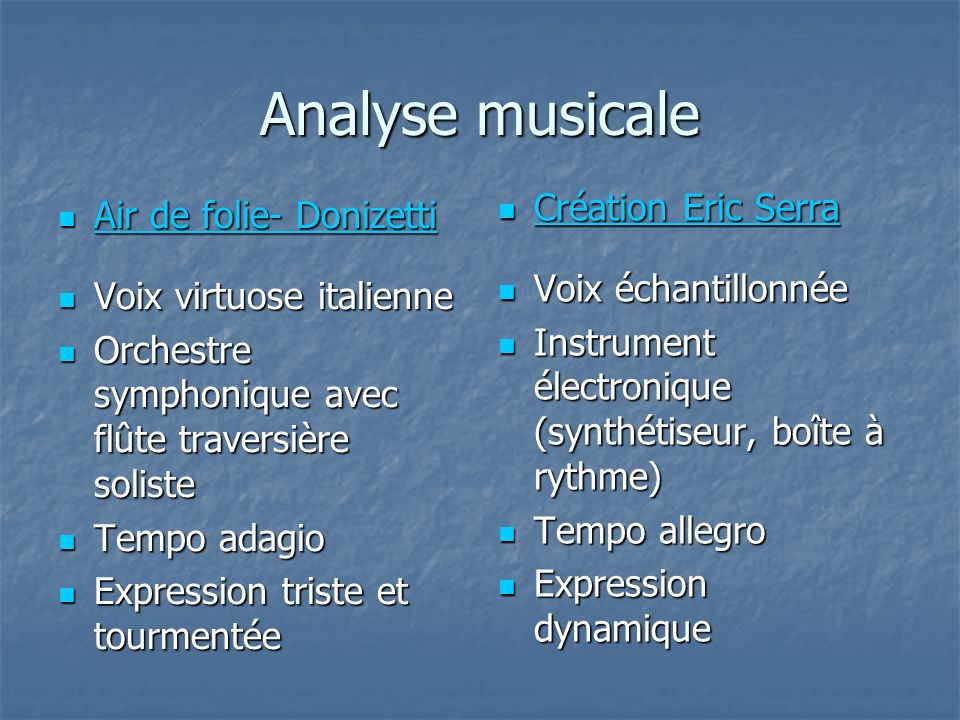 Analyse musicale Création Eric Serra Air de folie- Donizetti
