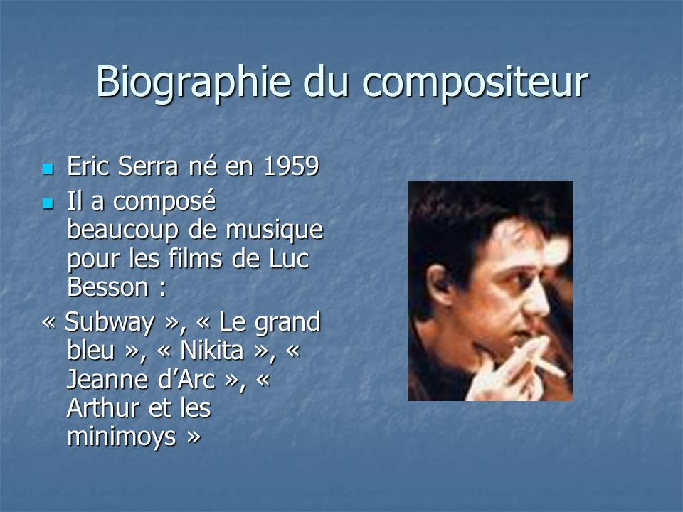 Biographie du compositeur