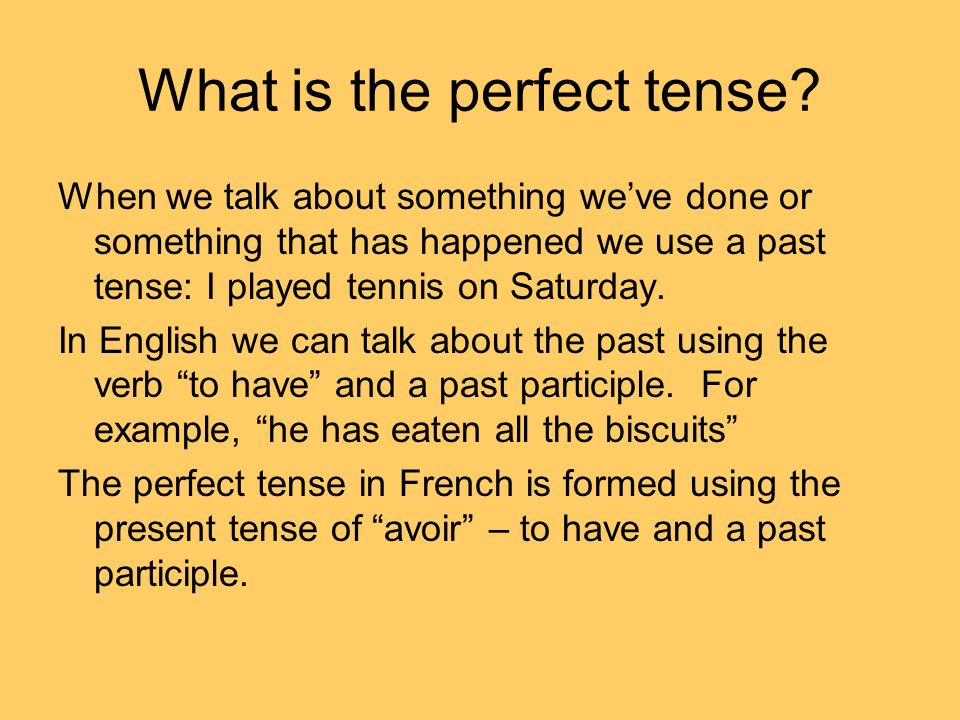 What is the perfect tense