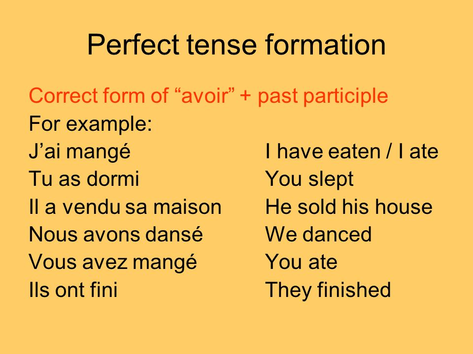 Perfect tense formation