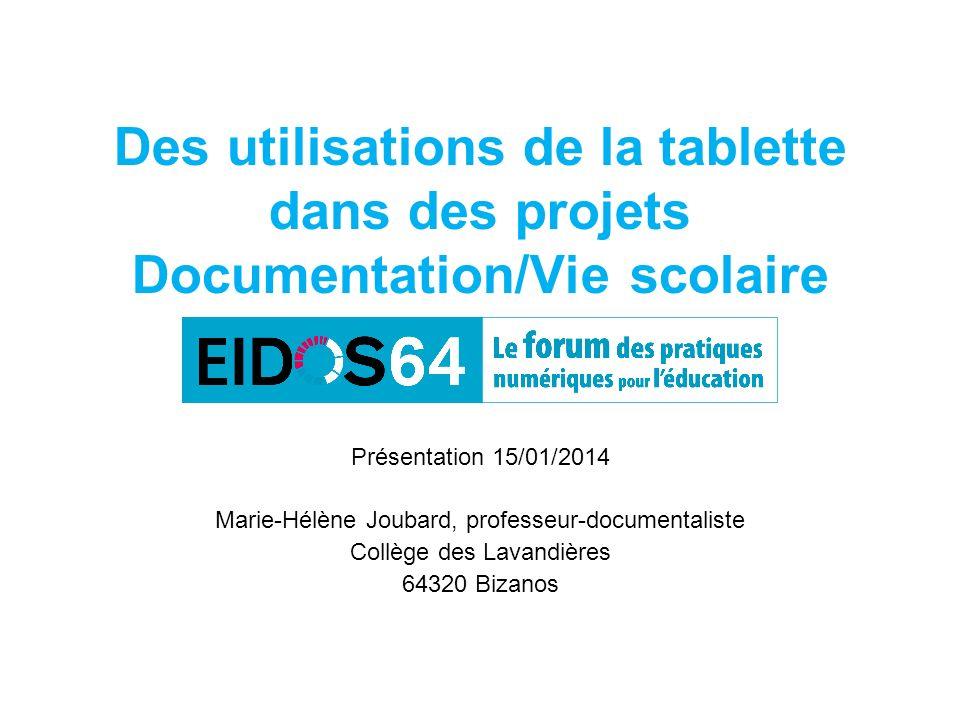 Des utilisations de la tablette dans des projets Documentation/Vie scolaire