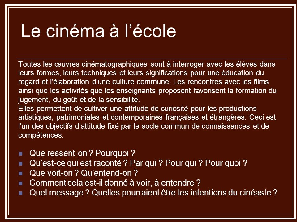 Le cinéma à l'école Que ressent-on Pourquoi
