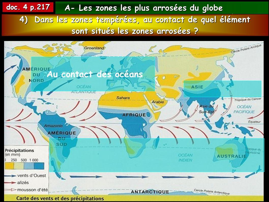 Au contact des océans A- Les zones les plus arrosées du globe