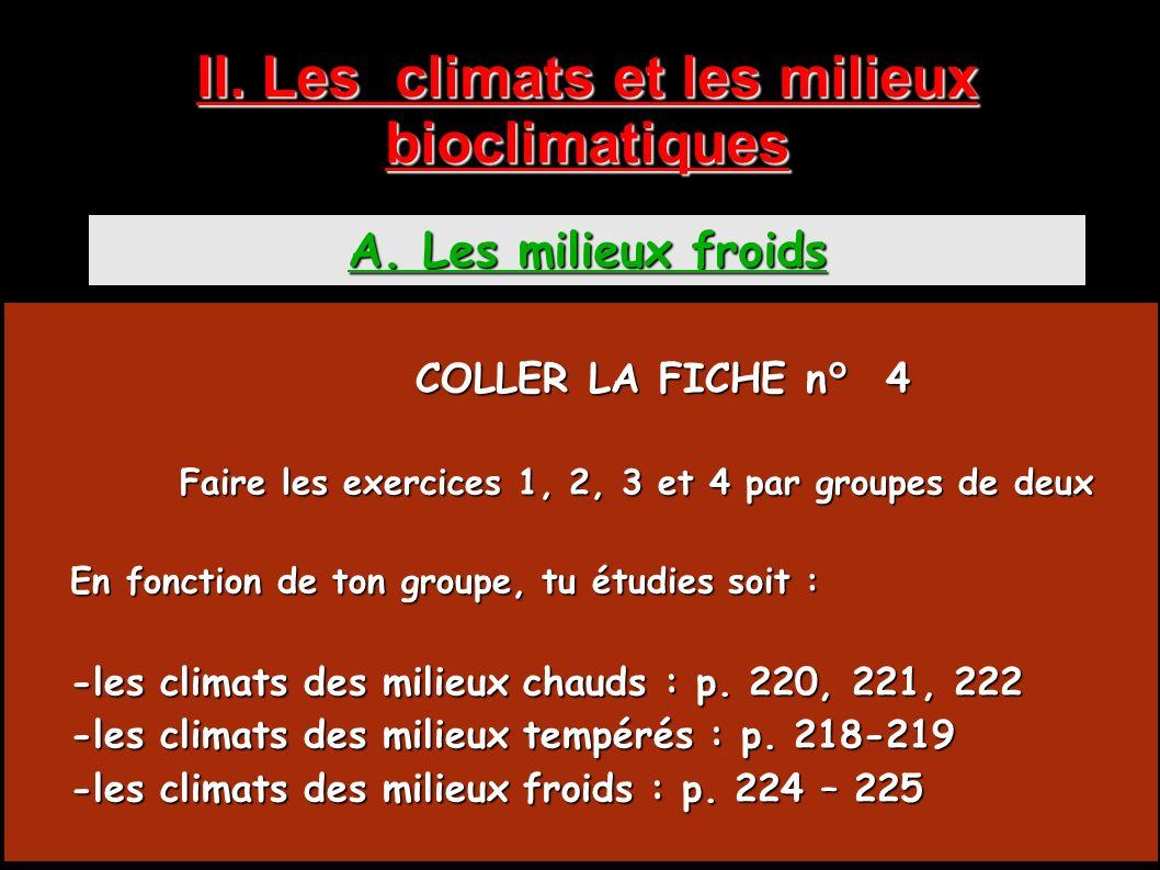 II. Les climats et les milieux bioclimatiques