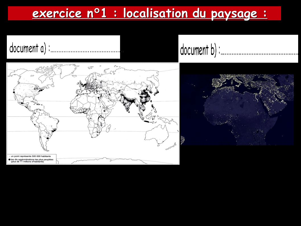 exercice n°1 : localisation du paysage :