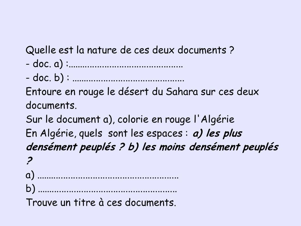 Quelle est la nature de ces deux documents