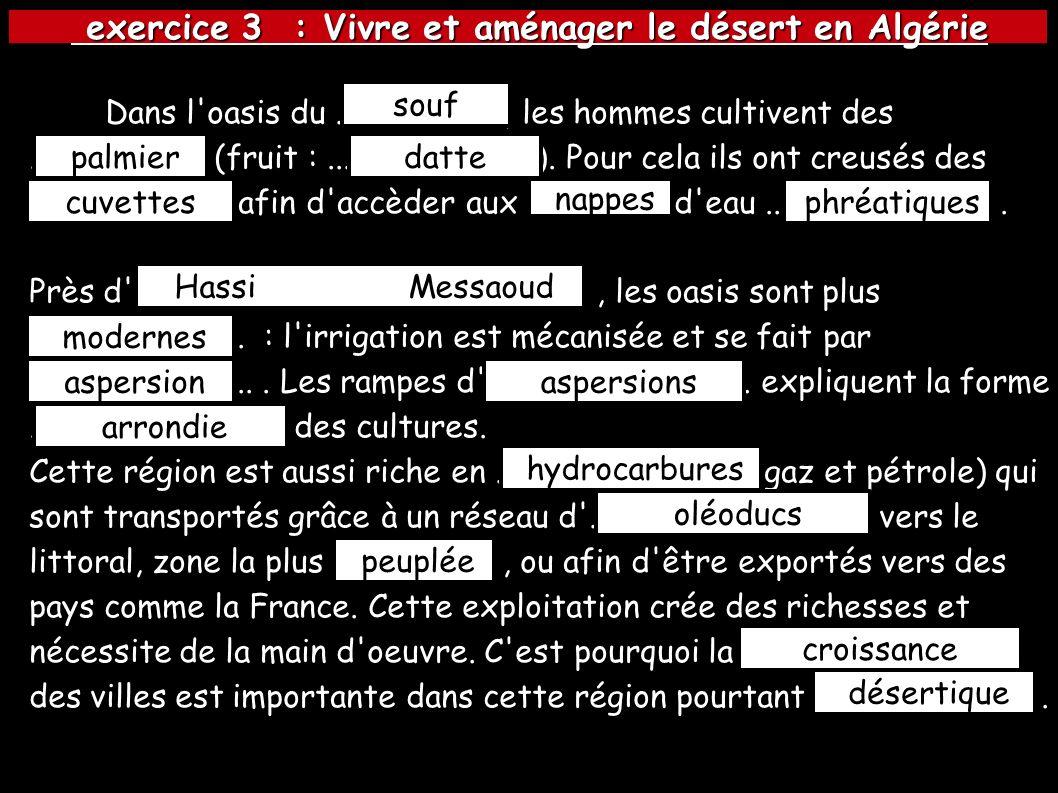 exercice 3 : Vivre et aménager le désert en Algérie