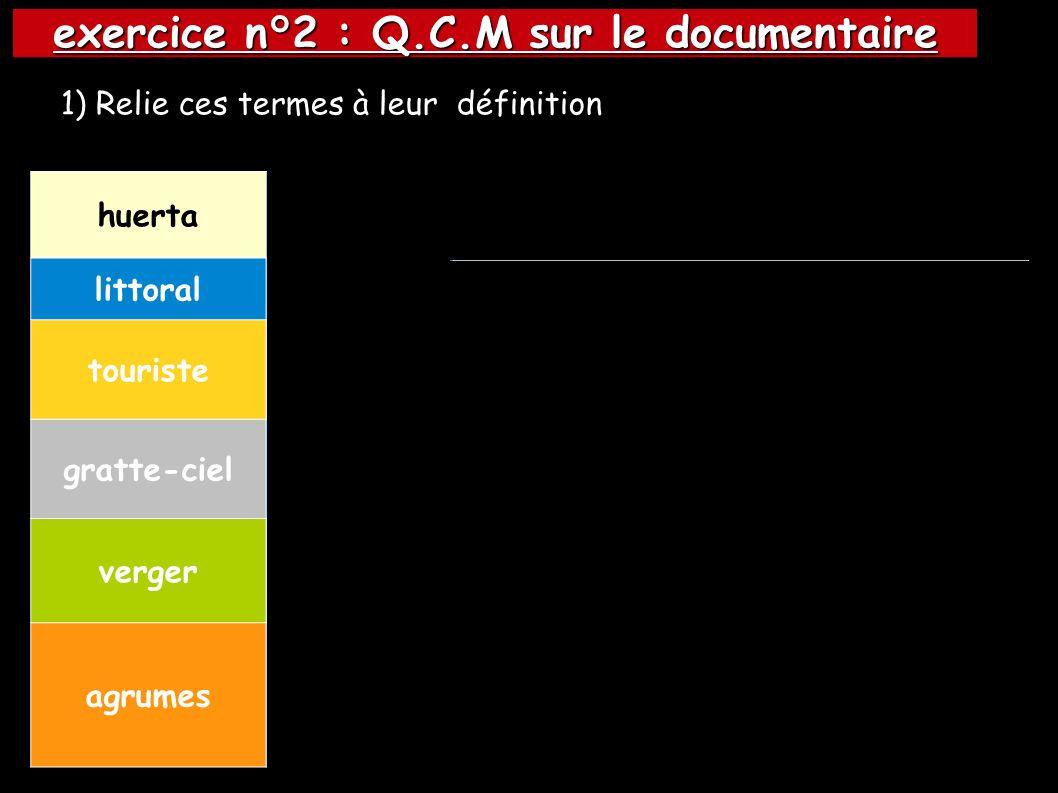 exercice n°2 : Q.C.M sur le documentaire