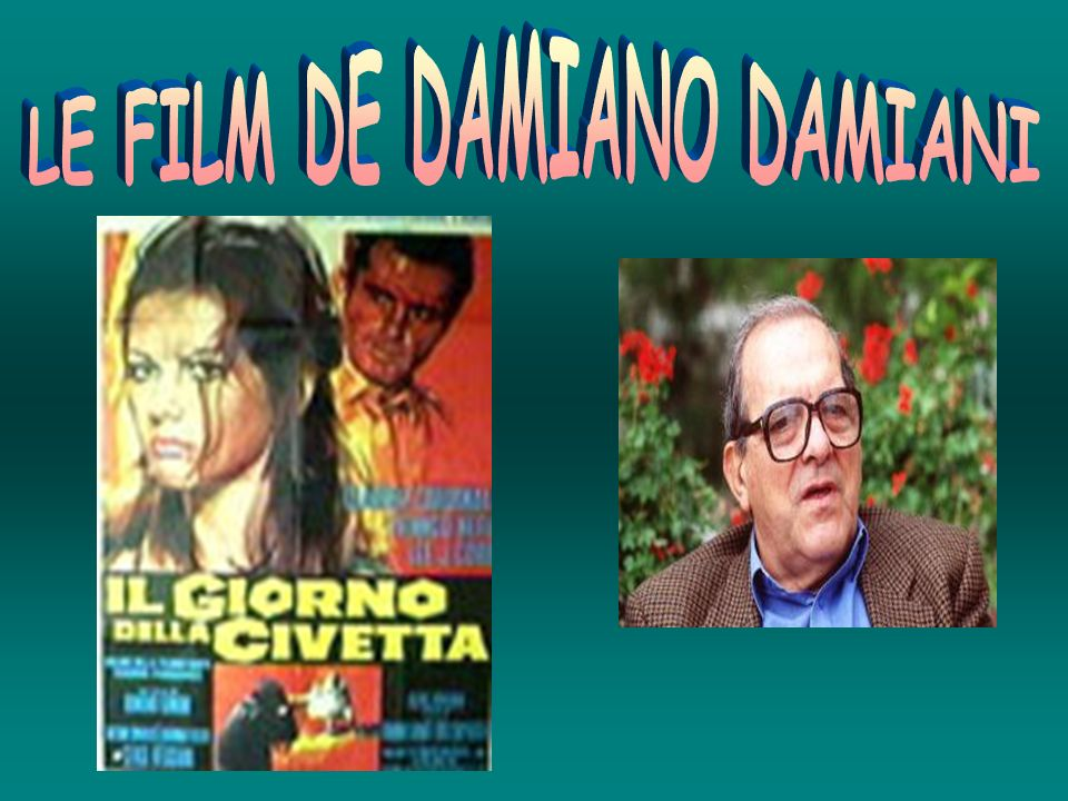 LE FILM DE DAMIANO DAMIANI