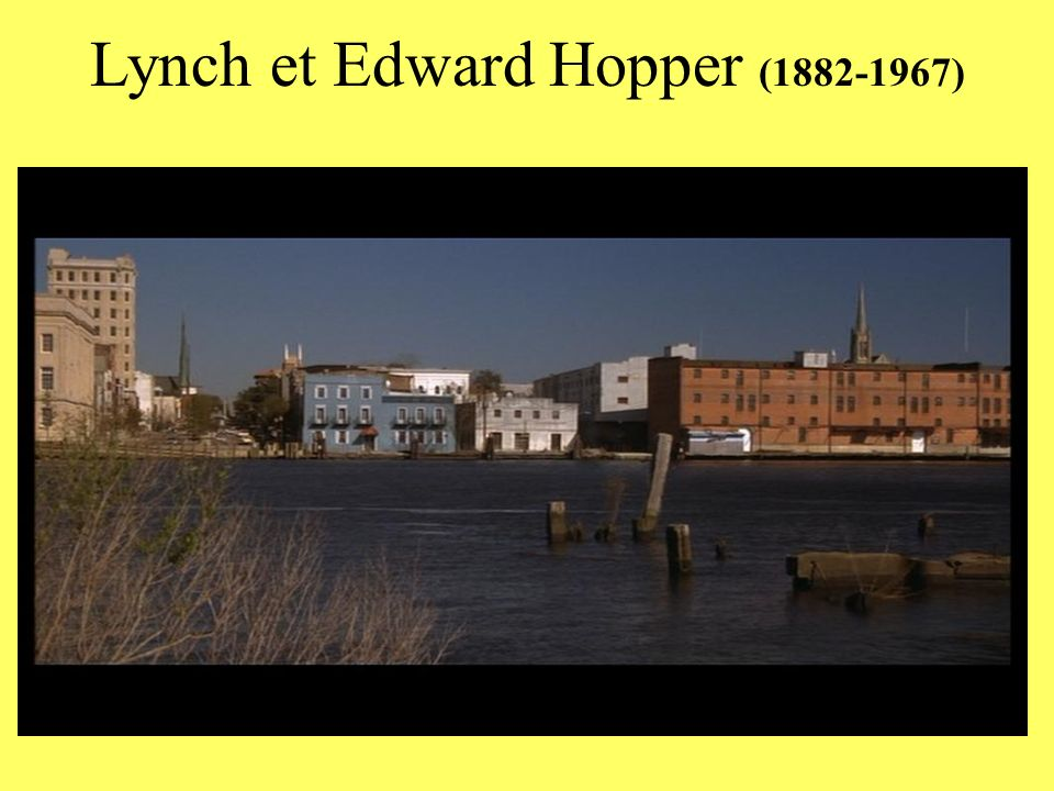 Lynch et Edward Hopper (1882-1967)