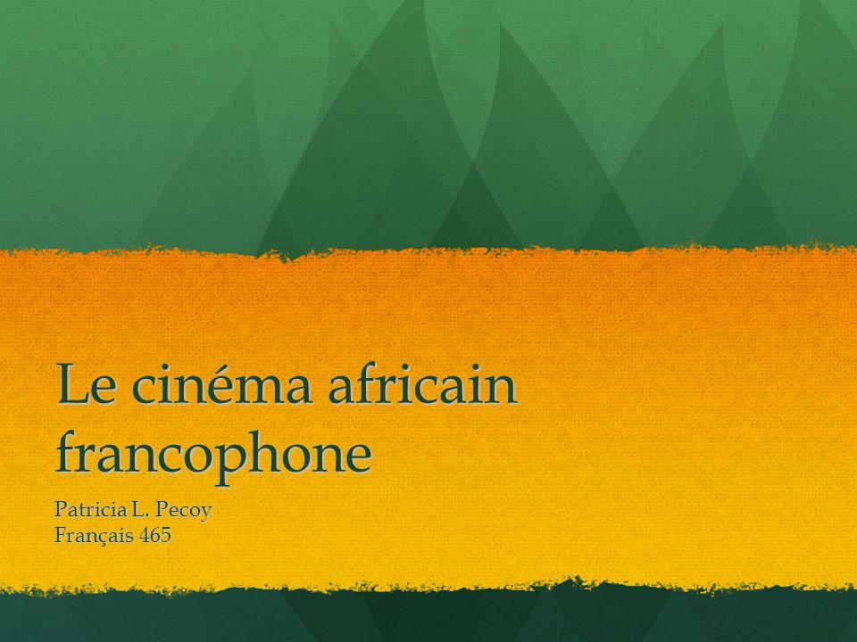 Le cinéma africain francophone