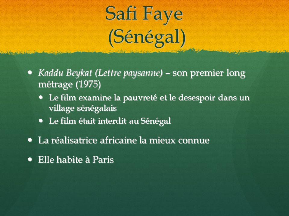 Safi Faye (Sénégal) Kaddu Beykat (Lettre paysanne) – son premier long métrage (1975)
