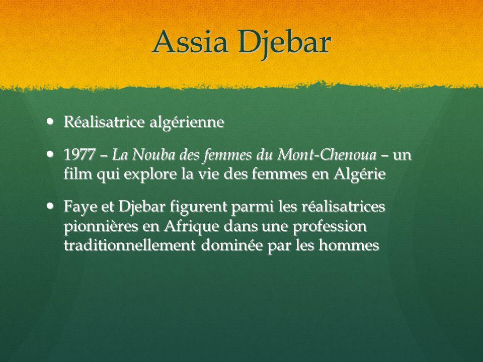 Assia Djebar Réalisatrice algérienne