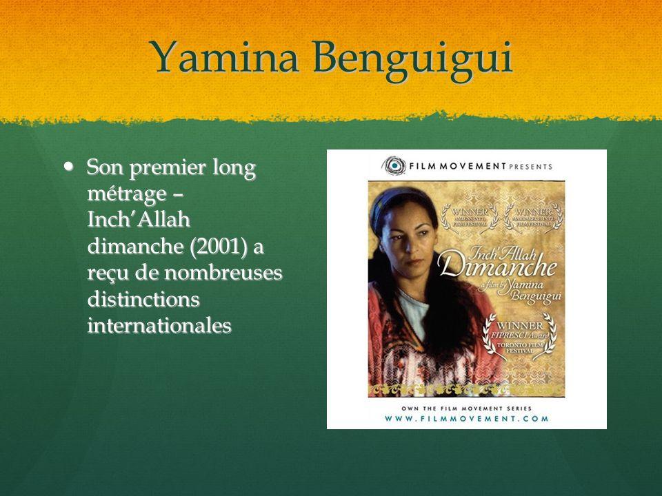 Yamina Benguigui Son premier long métrage – Inch'Allah dimanche (2001) a reçu de nombreuses distinctions internationales.