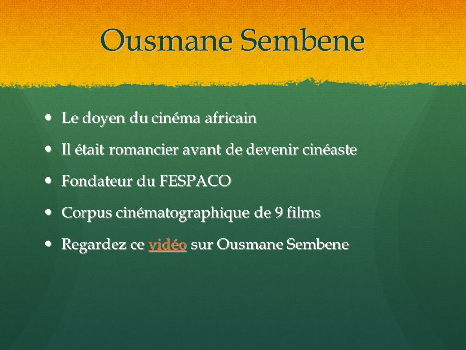 Ousmane Sembene Le doyen du cinéma africain