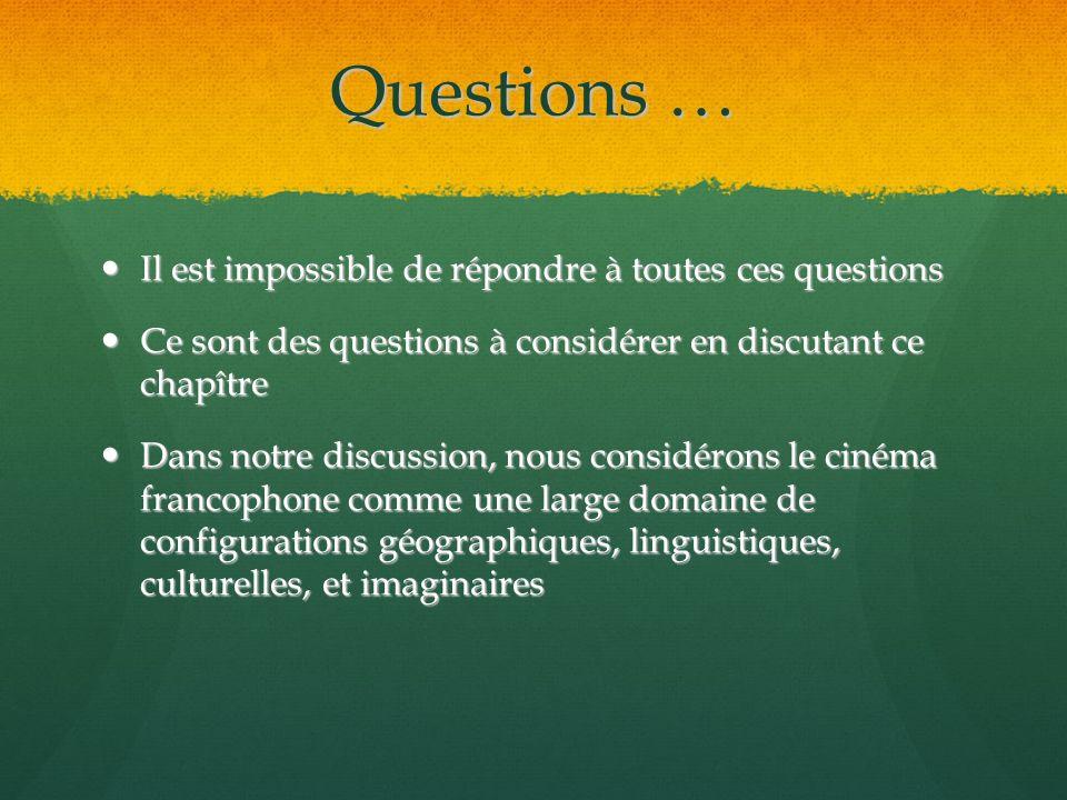 Questions … Il est impossible de répondre à toutes ces questions