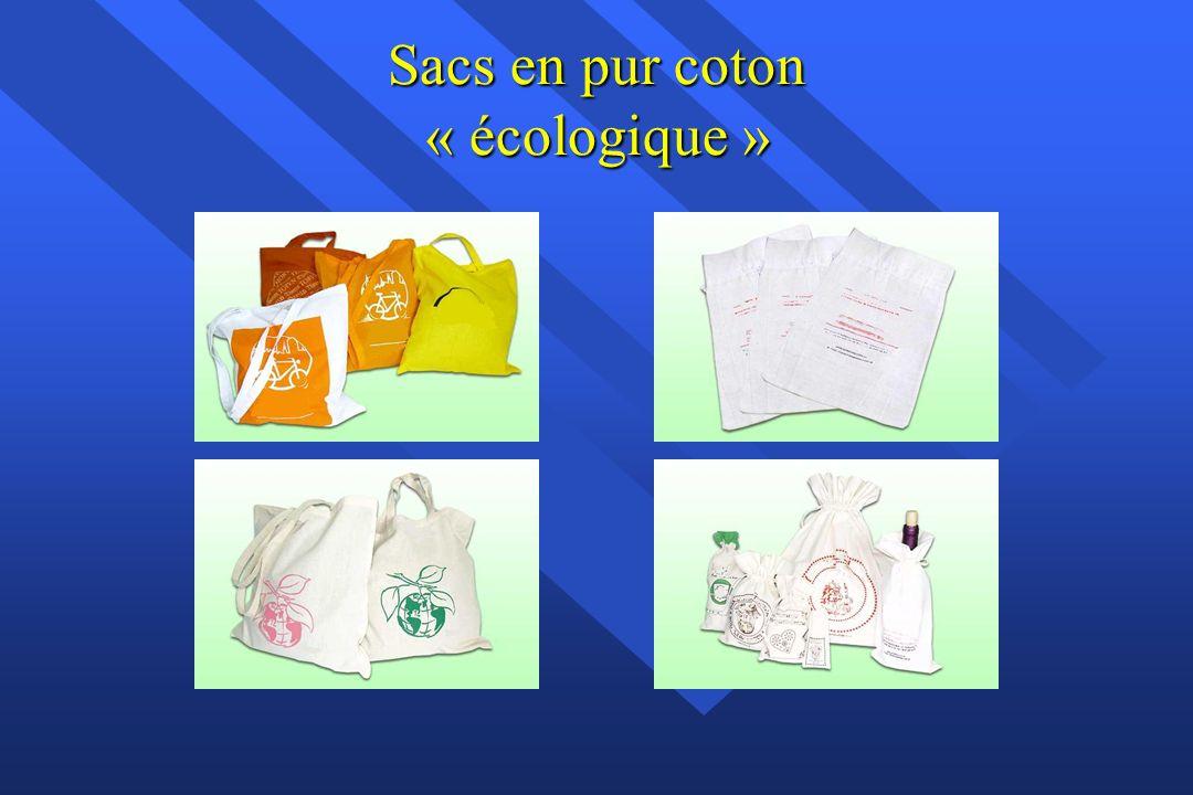 SACS BIOLOGIQUES Nous vous proposons des sacs en tissus confectionnés en coton biologique : Coloris naturels ou autres couleurs.