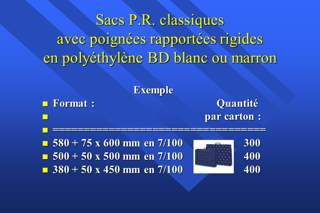 Sacs PDR classiques poignée découpée renforcée en polyéthylène BD blanc